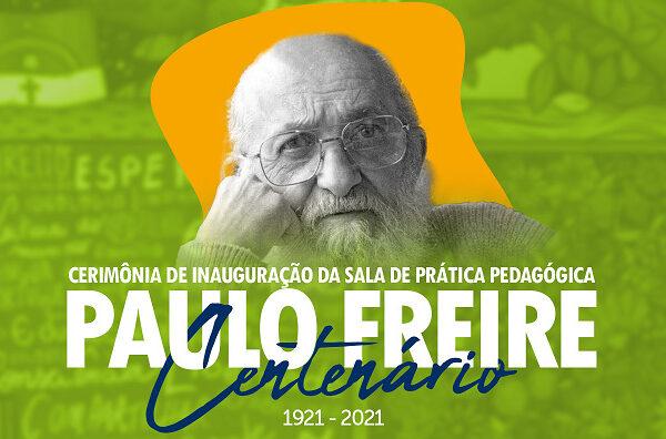 """Cerimônia de Batismo: Sala de Prática Pedagógica """"Paulo Freire Centenário""""."""